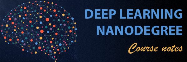 udacity-deeplearning - Udacity Deep Learning Nanodegree course notes